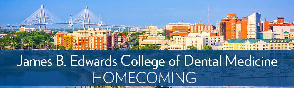 James B. Edwards College of Dental Medicine Homecoming